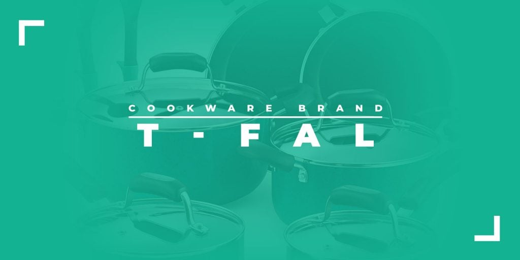 T-Fal Cookware Brand