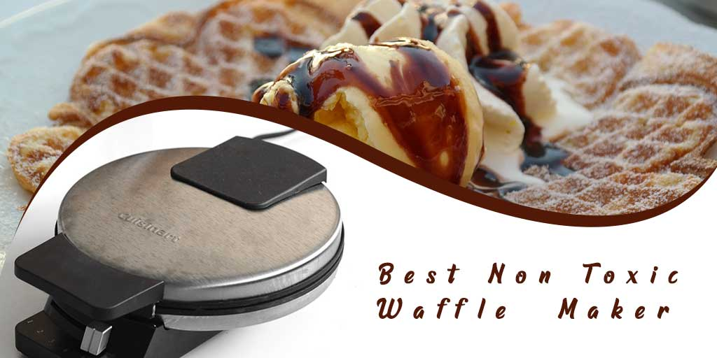 best non toxic waffle maker.jpg