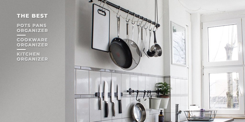Best Pots and Pans Organizer