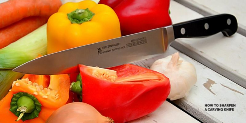 How to Sharpen a Carving Knife